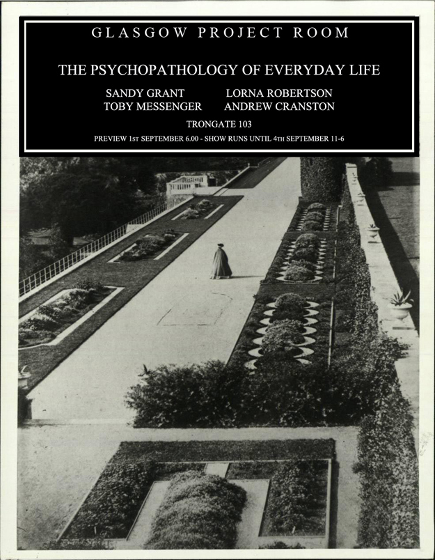 The Psychopathology of Everyday Life - an exhibition by Andy Cranston, Lorna Robertson, Sandy Grant and Toby Messenger
