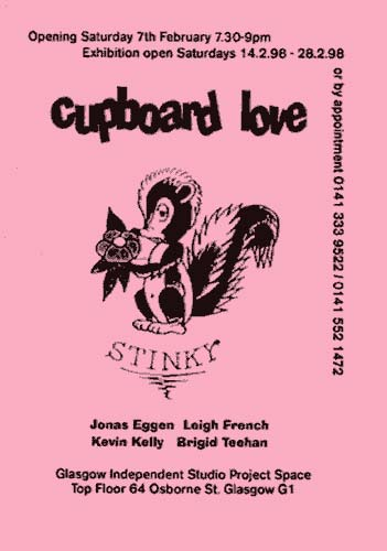 Group Show - Cupboard Love - Jonas Eggen, Leigh French, Brigid Teehan, Kevin Kelly